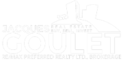 Jacques Goulet – RE/MAX Preferred Realty Ltd., Brokerage
